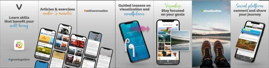 When you download the app in the App Store or in Google Play, these screens appear. Learn skills that benefit your well-being; articles and exercises under 5 minutes; guided lessons on visualization and mindfulness; visualize and stay focused on your goals; connect and share your journey on the social platform. Your Freemium Subscription is ready now.